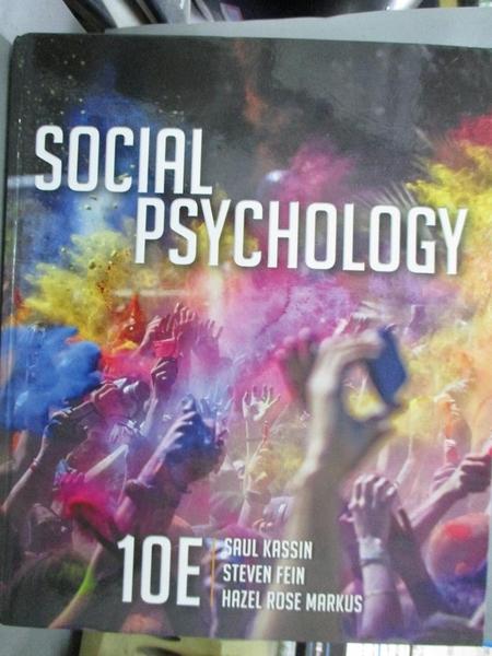 【書寶二手書T1/餐飲_PHU】Social Psychology_Kassin, Saul/ Fein, Steven/ Markus, Hazel Rose