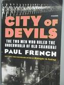 【書寶二手書T8/原文小說_YDR】City of Devils_Paul French