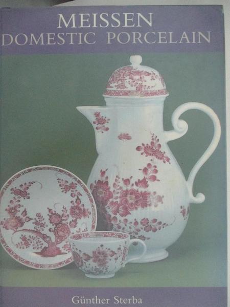 【書寶二手書T6/藝術_FOR】Meissen Domestic Porcelain
