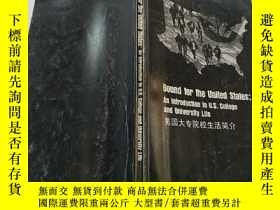 二手書博民逛書店Bound罕見for the United States:An