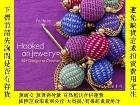 二手書博民逛書店Hooked罕見On JewelryY364682 Pat Harste Sixth&spring B