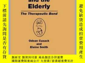 二手書博民逛書店Pets罕見and the Elderly-寵物和老人Y361738 Odean Cusack, Ela...