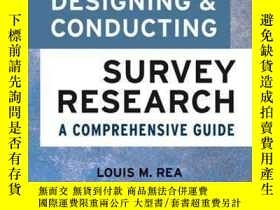 二手書博民逛書店Designing罕見And Conducting Survey Research: A Comprehensiv