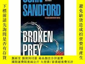 二手書博民逛書店Broken罕見Prey破碎的獵物,約翰·桑福德作品,英文原版Y449990 John Sandford 著