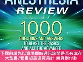 二手書博民逛書店Anesthesia罕見Review: 1001 Questions and Answers to Beat th