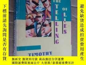 二手書博民逛書店THE罕見TELLING OF LIESY85718 TiMot