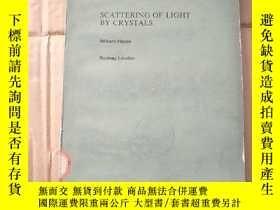 二手書博民逛書店scattering罕見of light by crystals(P857)Y173412