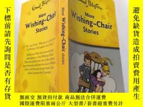 二手書博民逛書店more罕見Wishing chair stories: 更多許願椅故事.Y212829 不祥 不祥
