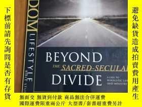 二手書博民逛書店Beyond罕見the Sacred-Secular Divid