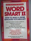 【書寶二手書T9/語言學習_JLQ】Word Smart II How to Build a More