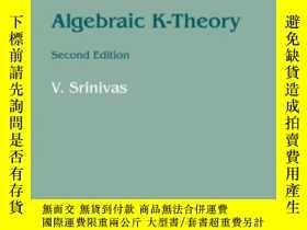 二手書博民逛書店Algebraic罕見K-theory-代數K-理論Y436638 V. Srinivas Birkh?use
