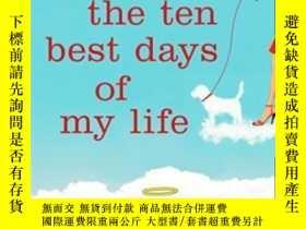 二手書博民逛書店The罕見Ten Best Days Of My LifeY364682 Adena Halpern Plum