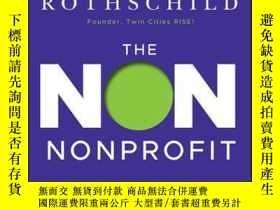 二手書博民逛書店The罕見Non Nonprofit: For-Profit Thinking for Nonprofit Suc