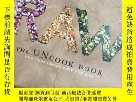 二手書博民逛書店罕見Raw : The Uncook Book: New Vegetarian Food for LifY35