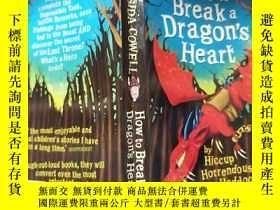 二手書博民逛書店how罕見to break a dragon s heart :如何讓龍心碎Y200392