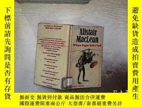 二手書博民逛書店ALISTAIR罕見MACLEAN WHEN EIGHT BELLS TOLL 當八個鐘聲響起Y261116