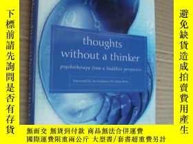 二手書博民逛書店Thoughts罕見Without A Thinker:Psyc