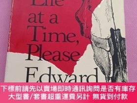 二手書博民逛書店One罕見Life at a Time, Please.Y267268 Abbey, Edward Henry