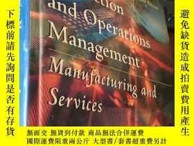 二手書博民逛書店Production罕見and Operations Management Manufacturing and S