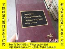 二手書博民逛書店specialized罕見curing methods for