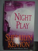 【書寶二手書T4/原文小說_NAM】Night Play_Sherrilyn Kenyon