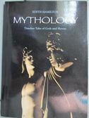 【書寶二手書T4/原文小說_HFR】MYTHOLOGY_Edith Hamilton