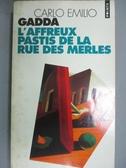 【書寶二手書T7/原文小說_IAB】L Affreux Pastis De La Rue Des Merles_Carl
