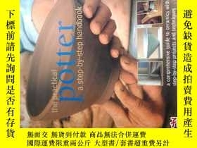 二手書博民逛書店the罕見practical potter a step-by-