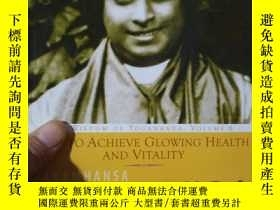 二手書博民逛書店How罕見to Achieve Glowing Health a