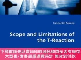 二手書博民逛書店Scope罕見and Limitations of the T-Reaction: The Tert.-amino