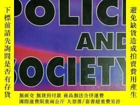 二手書博民逛書店英文原版:The罕見police and societyY318