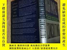二手書博民逛書店HIGH罕見IMPACT CONSULTINGY15196 出版