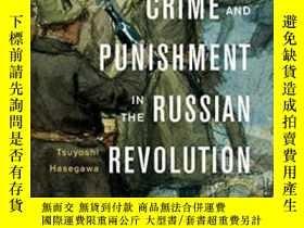 二手書博民逛書店Crime罕見And Punishment In The Russian RevolutionY256260