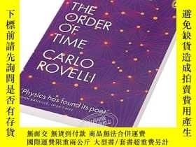二手書博民逛書店時間的秩序(意大利物理學家卡洛·羅韋利)英文原版罕見The Order of Time 科學 Carl