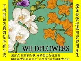 二手書博民逛書店Wild罕見Flowers Adult Coloring Books-野花成人彩繪書Y346464 Jupit
