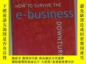 二手書博民逛書店英文原版《罕見How to Survive the E-Busi