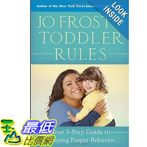 【103玉山網】 2014 美國銷書榜單 Jo Frost s Toddler Rules: Your 5-Step Guide to Shaping Proper Behavior   $690