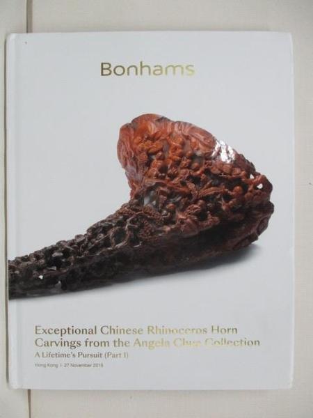 【書寶二手書T7/收藏_D47】Bonhams_Exceptional Chinese Rhinoceros…2018/11/27