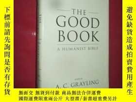 二手書博民逛書店The罕見Good Book: A Humanist Bible