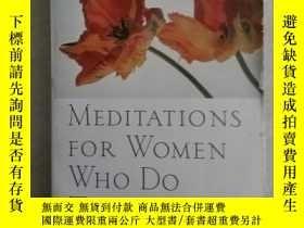 二手書博民逛書店MEDITATIONS罕見FOR WOMEN WHO DO TO