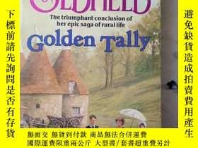 二手書博民逛書店Golden罕見Tally (英文原版)Y7353 PAMELA OLDFIELD SPHERE BOOKS