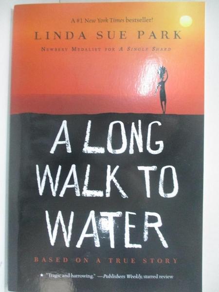 【書寶二手書T7/原文小說_BBZ】A Long Walk to Water_Park, Linda Sue