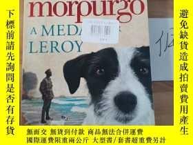 二手書博民逛書店michael罕見morpurgo:A Medal For LeroyY246207