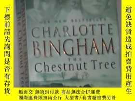二手書博民逛書店英文原版罕見The Chestnut Tree by Charl