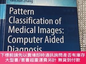 二手書博民逛書店Pattern罕見Classification of Medical Images: Computer Aided