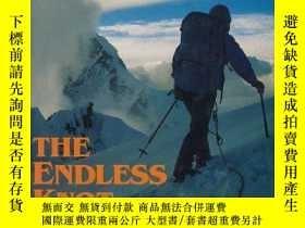 二手書博民逛書店The罕見Endless KnotY256260 Kurt Diemberger Mountaineers B