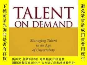 二手書博民逛書店Talent罕見On DemandY255562 Peter Cappelli Harvard Busines
