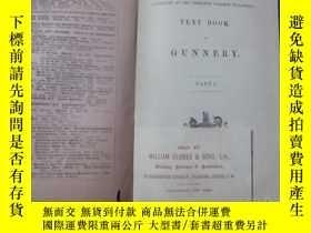 二手書博民逛書店TEXT罕見BOOK OF GUNNERY PART Ⅰ.1907Y207801 MILITARY BOOKS