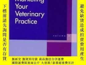 二手書博民逛書店Marketing罕見Your Veterinary Practice II-營銷你的獸醫實踐IIY36173