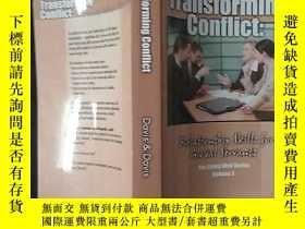 二手書博民逛書店Transforming罕見Conflict:Y12348 Davis 出版2008